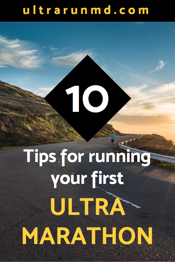10 Tips for Running Your First Ultra Marathon // Ultra Run MD