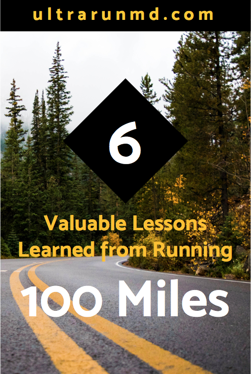 6 Valuable Lessons Learned from Running 100 Miles // Ultra Run MD