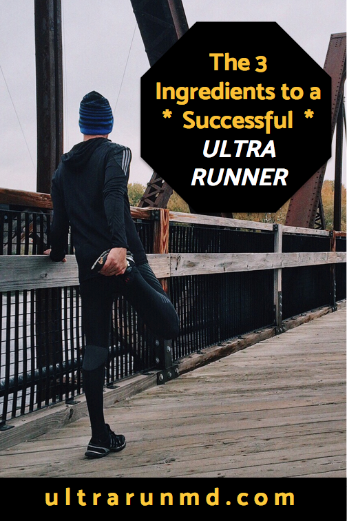 The 3 Ingredients to a Successful Ultra Runner // Ultra Run MD